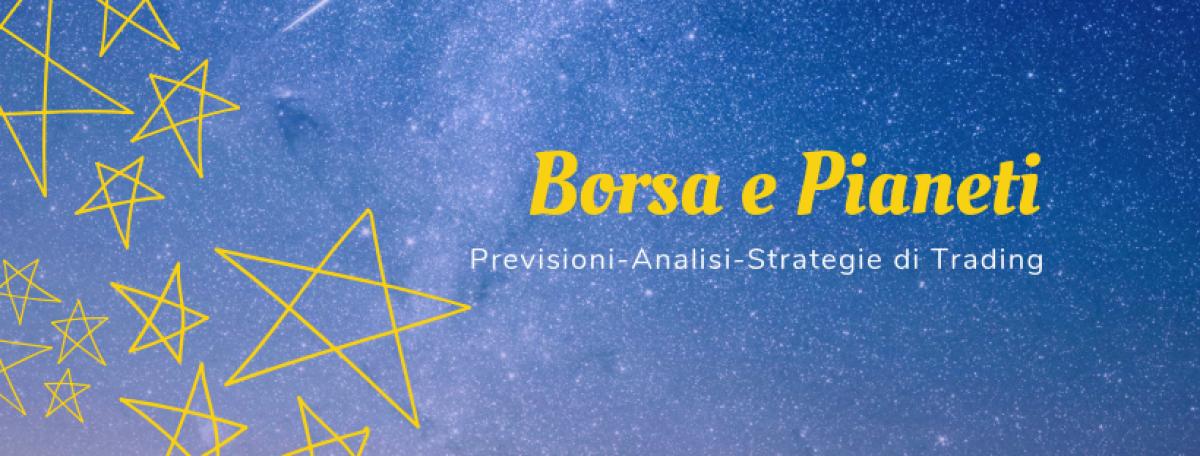 BORSA e PIANETI – Previsioni, Analisi, Strategie di Trading